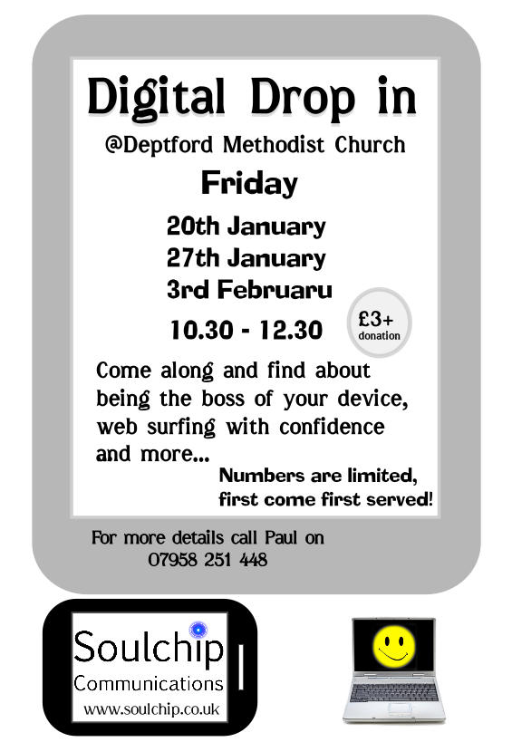 Leaflet for 3 Friday Digital Drop ins at Deptford Methodist church