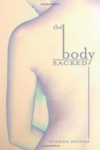 The Body Sacred