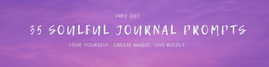 35 Soulful Journal Prompts