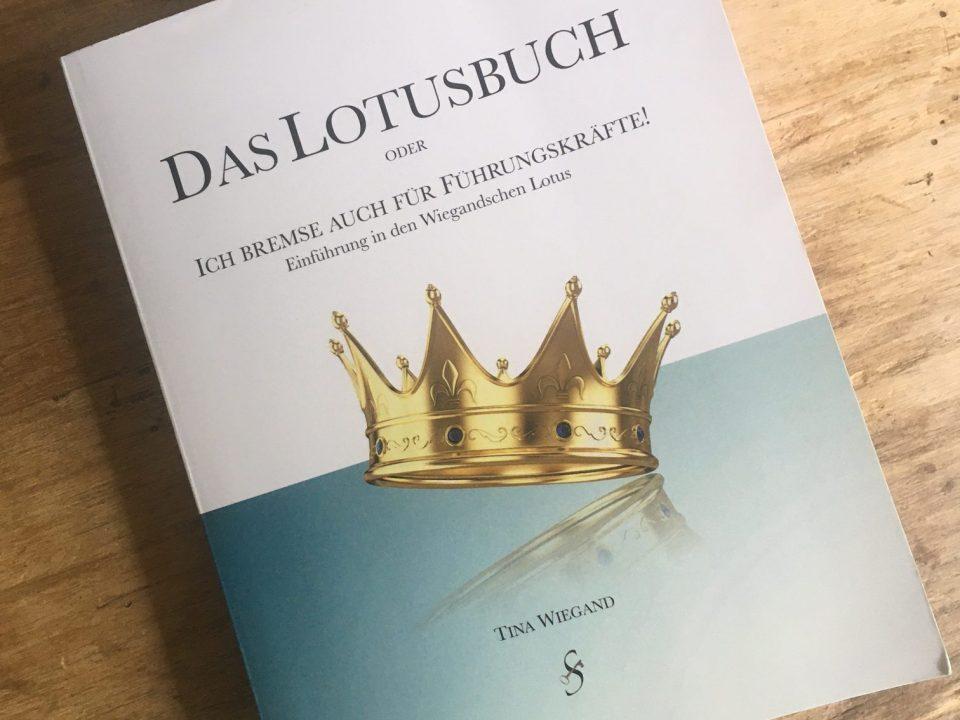 Das Lotusbuch - Ich bremse auch für Führungskräfte von Tina Wiegand - Rezension von Kathrin Uberig - Soulfit-Factory.org - Bild Kathrin Uberig