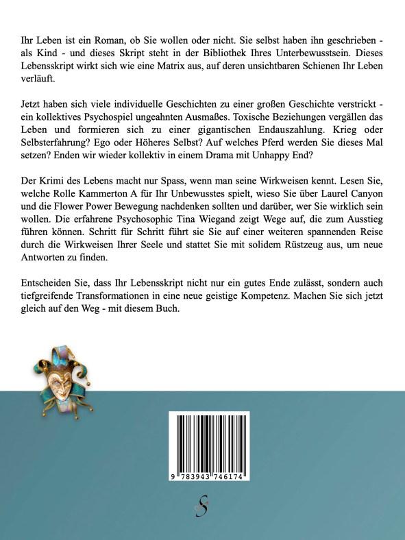 Klappentext - Ausstieg aus dem bösen Spiel - Tina Wiegand - Soulfit Verlag