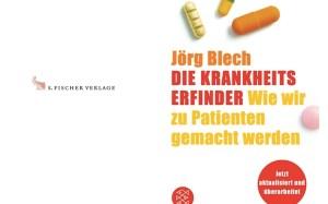 Jörg Blech - die Krankheitserfinder - Soulfit Verlag Tina Wiegand