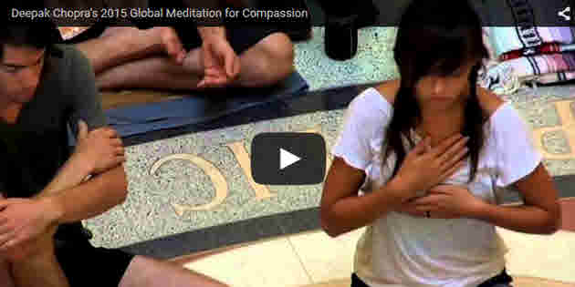 Deepak Chopra's 2nd Annual Global Meditation for Compassion