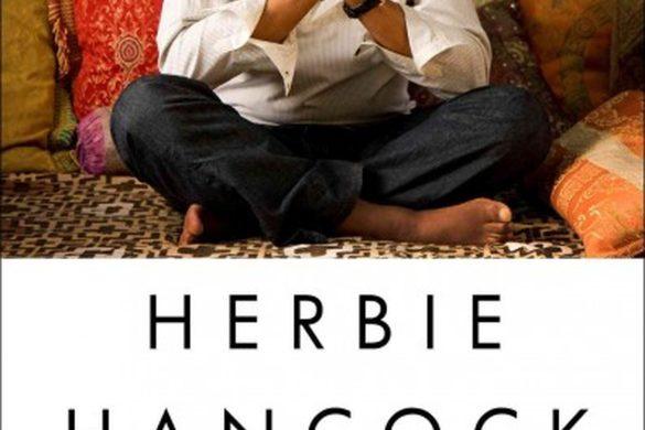 Living Legend Herbie Hancock Discusses His New Memoir