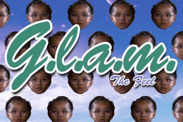Glam - The Feel [FREE MP3 DOWNLOAD] @dreamkalifornia