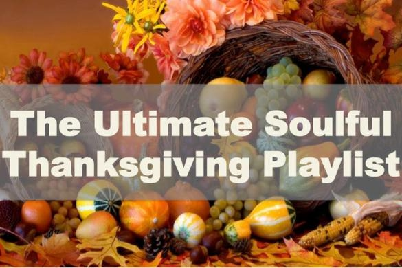 Ultimate_Soulful_Thanksgiving_Playlist-lanczos3