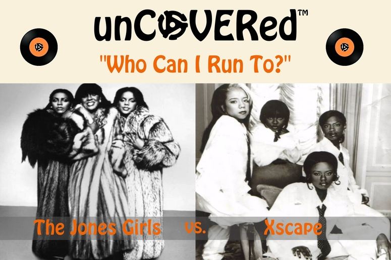 unCOVEREd The Jones Girls Xscape Who Can I Run To? 775x517