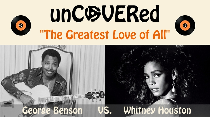 unCOVERed featuring: George Benson VS. Whitney Houston