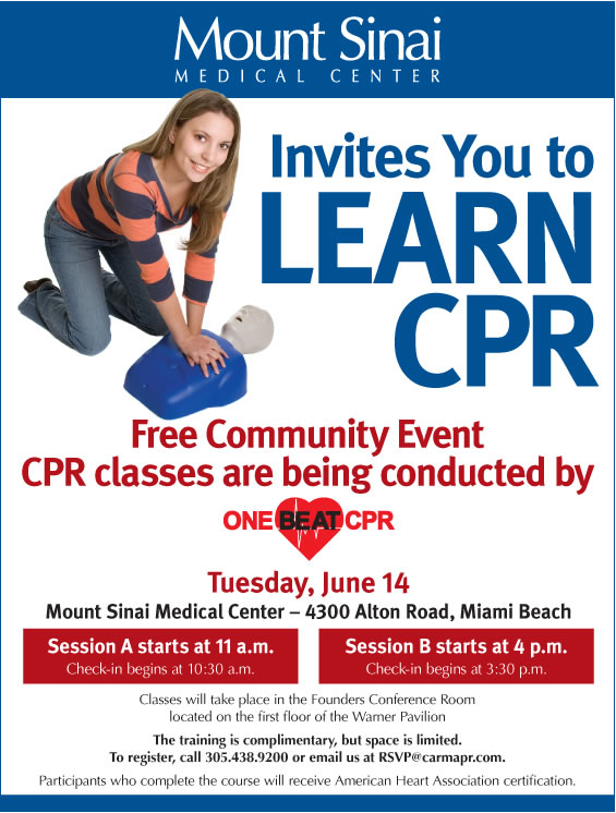 One Beat CPR and Mount Sinai Medical Center complimentary CPR ...