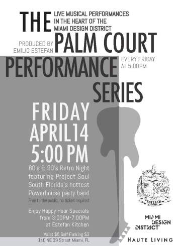 Palm Court Performance Series Produced By Emilio Estefan 4 14 17 The Soul Of Miami
