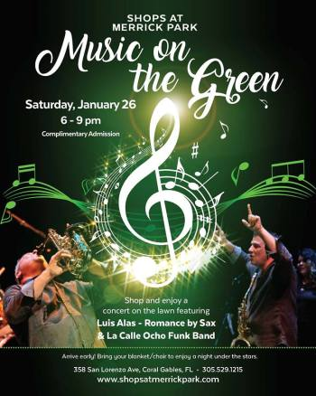 0b3c66e6fc91 Music on the Green at Shops at Merrick Park Featuring Luis Alas   La Calle  Ocho Funk Band Saturday