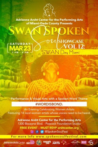 SWAN Spoken Soul Showcase Vol  12 – SWAN Day Miami 3/23/19