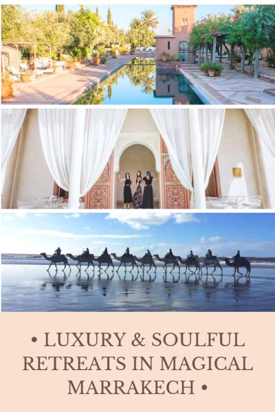 Soulful Retreats in Magical Marrakech