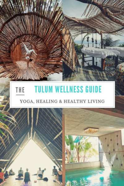 TULUM WELLNESS GUIDE