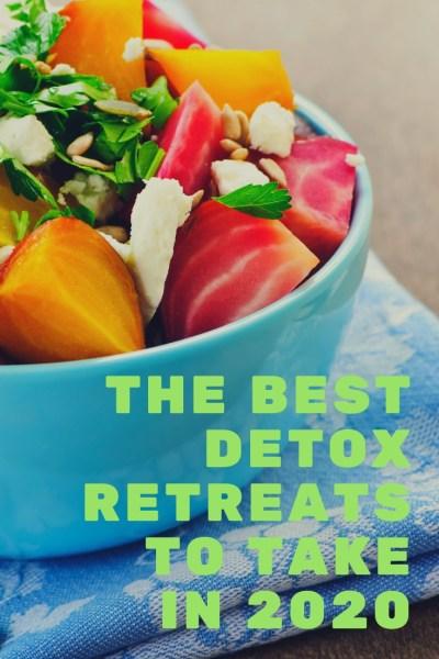 best detox retreats 2020