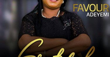 "New Music: ""Grateful"" By Favour Adeyemi 