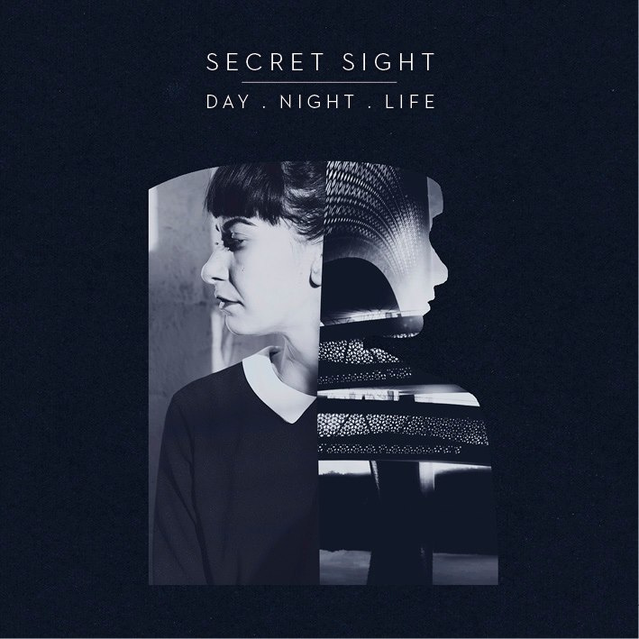 Secret Sight - Day.night.Life