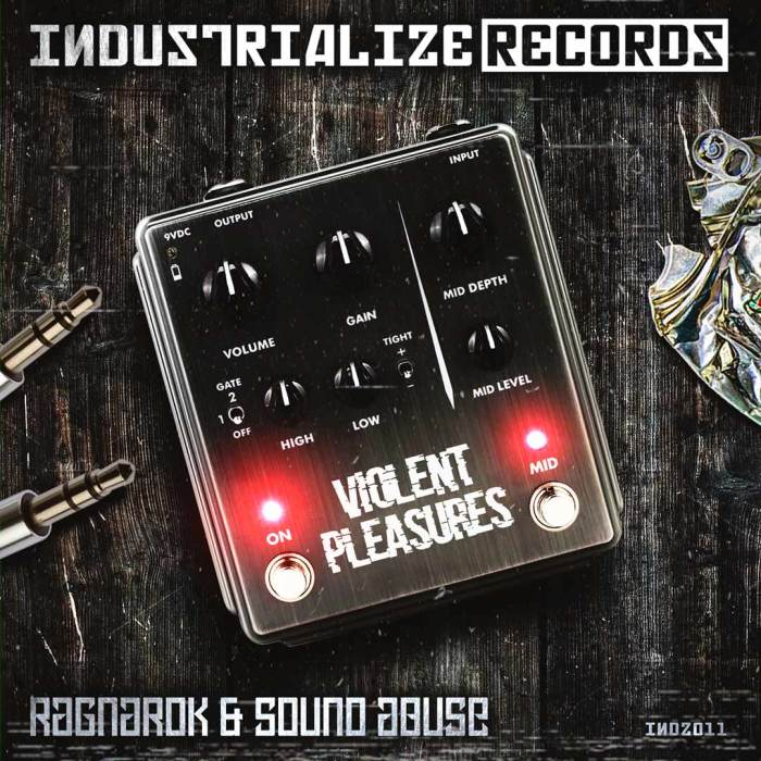 INDZ011 - Ragnarok & Sound Abuse - Violent Pleasures EP