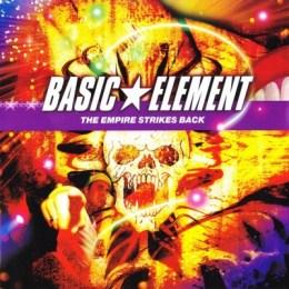 Basic Element - The empire strikes back (Album)