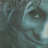 Kristine Blond – Love shy