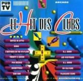 Le Hit Des Clubs (Vol. 01)