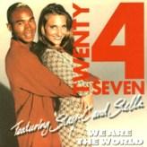 Twenty 4 Seven - We are the world