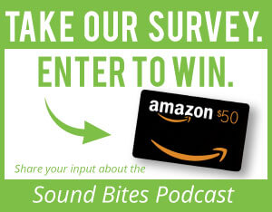Sound Bites Podcast Survey