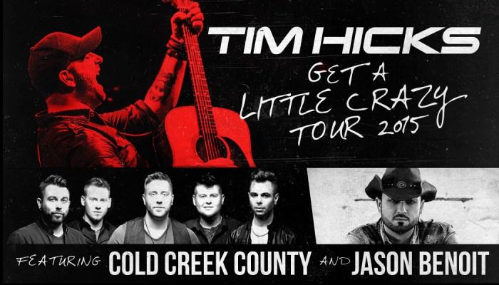 Tim Hicks Get A Little Crazy Tour 2015