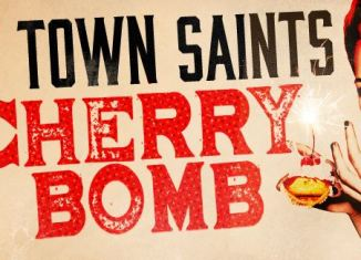 River Town Saints - Cherry Bomb