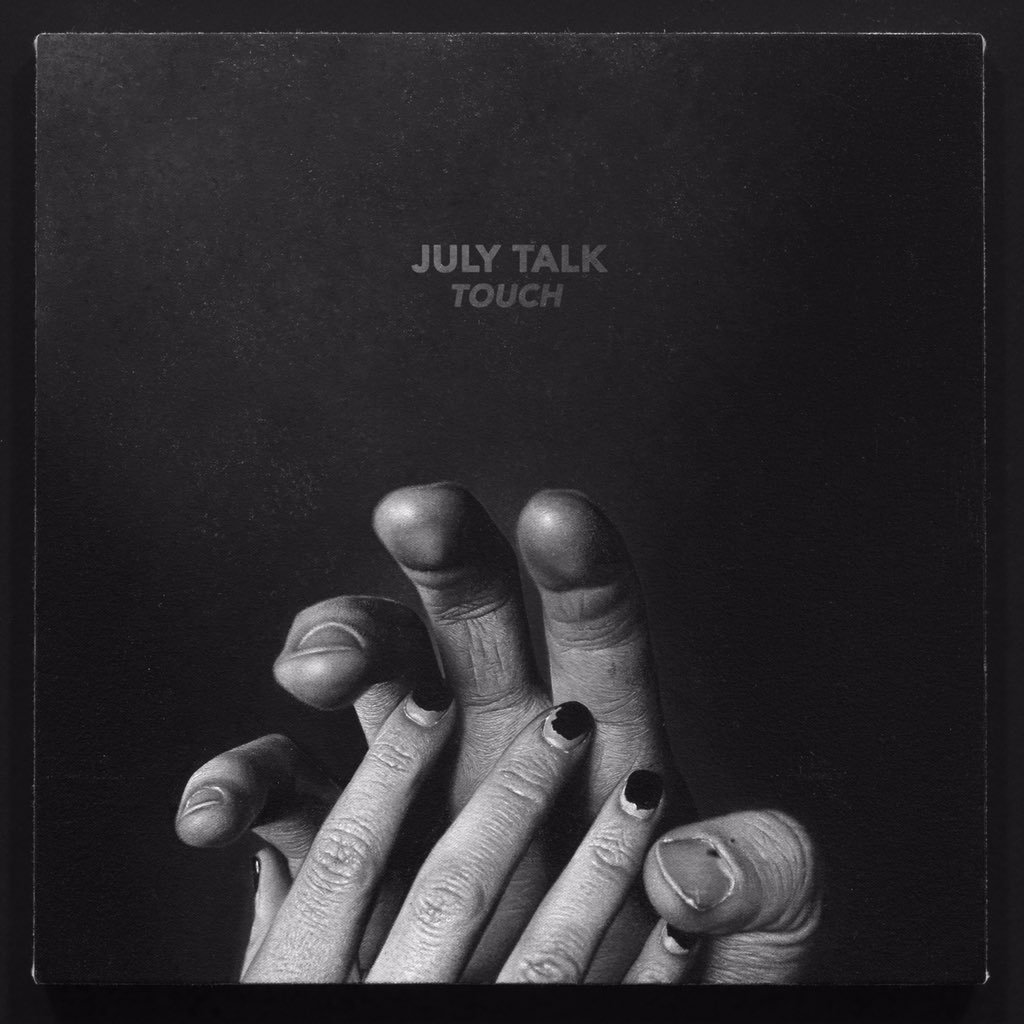 July Talk Touch album cover
