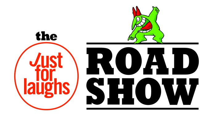 Just for Laughs Road Show