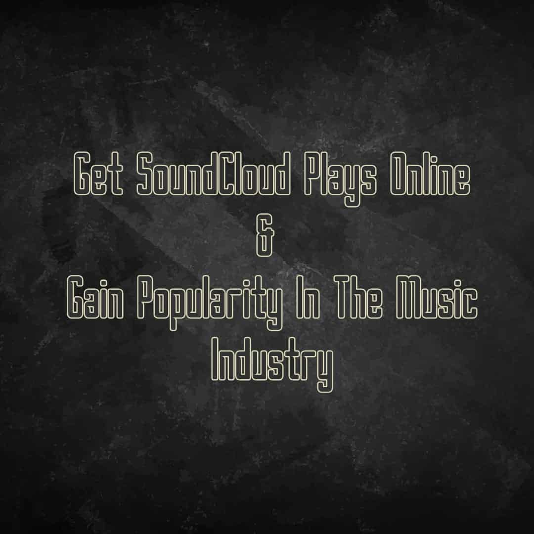 get soundcloud plays online