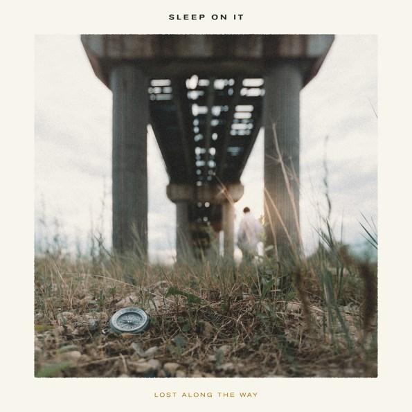 Sleep On It - Lost Along the Way EP Art