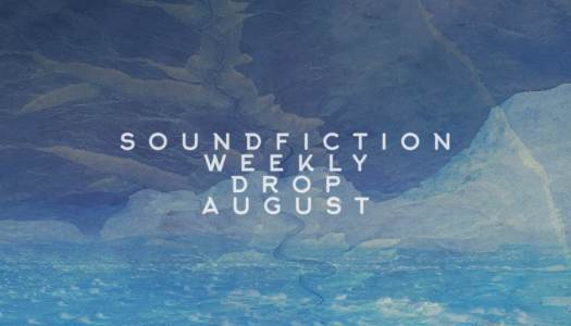 The Weekly Drop: August 5 – 11