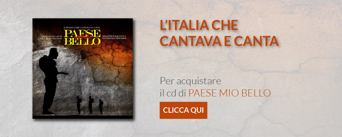 Banner Paese mio bello l'Italia che cantava e canta