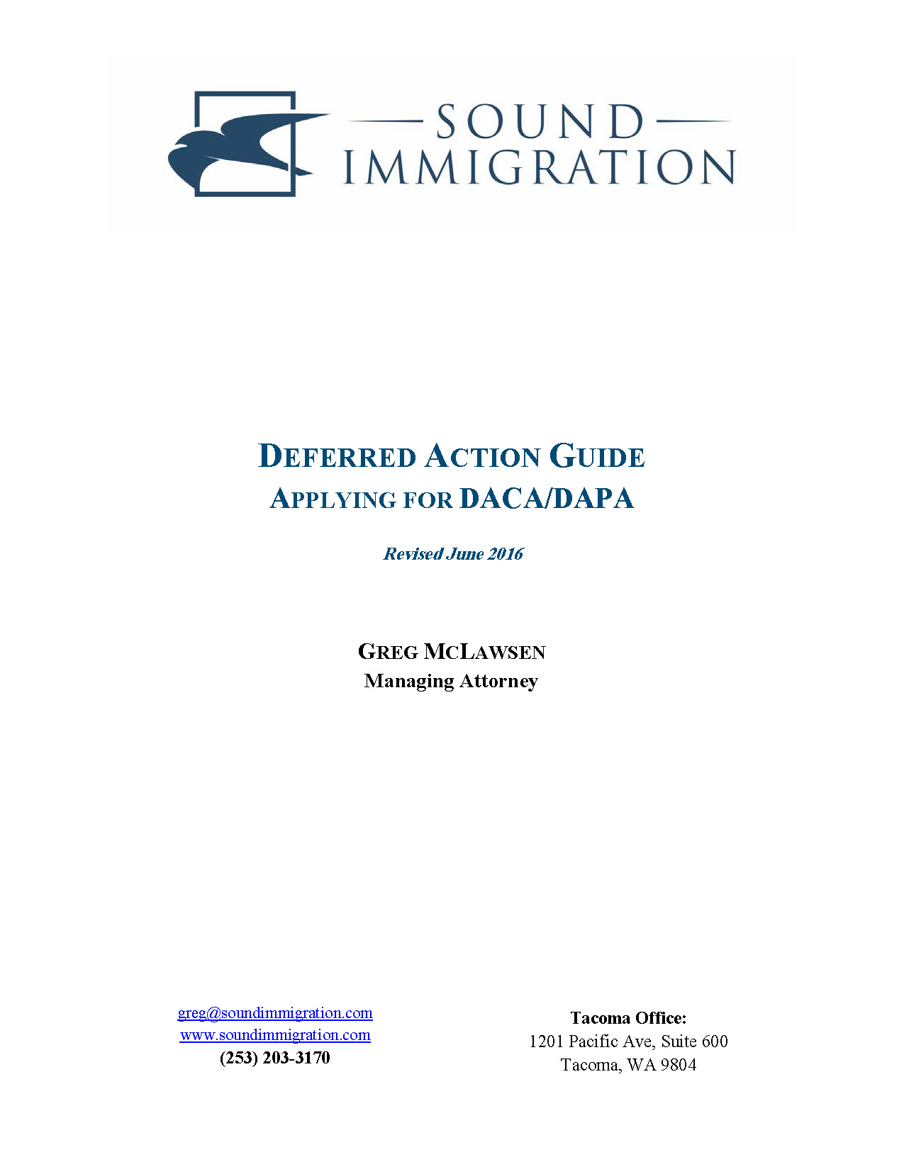 Deferred Action Guide; Applying for DACA/DAPA - Sound Immigration