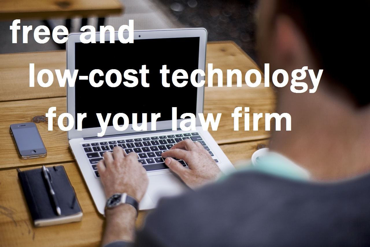 Free and Low-Cost Technology for Law Firms
