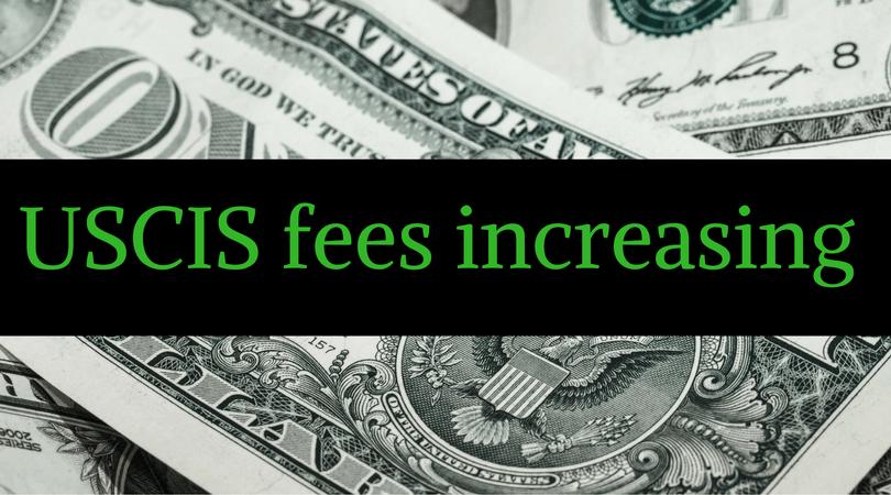 USCIS Fees Go Up (a Lot) On Dec. 23, 2016