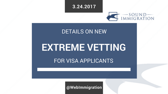 "Details On Trump's ""extreme Vetting"" For Visa Applicants"