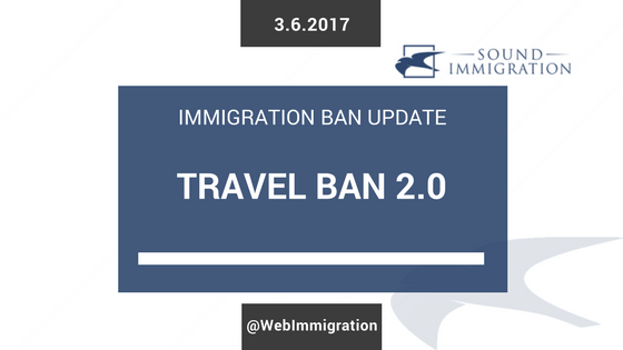 Travel Ban 2.0 – New Executive Order By Trump Administration