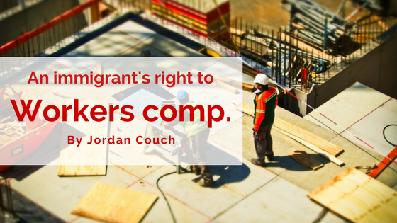Immigrants' Right To Worker's Comp