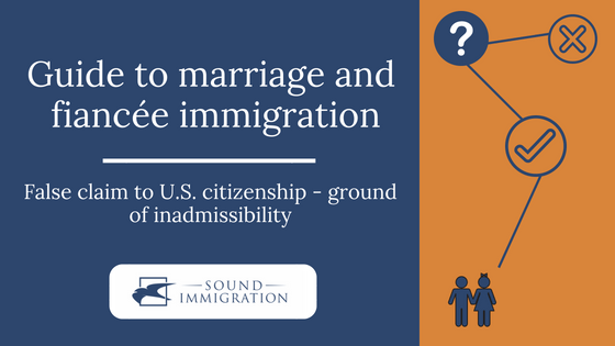 False Claim To U.S. Citizenship Ground Of Inadmissibility