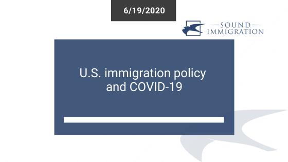 U.S. Immigration Policy And COVID-19
