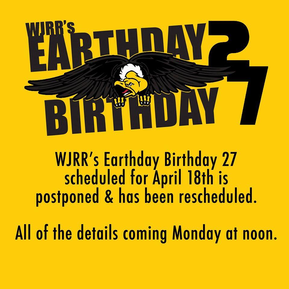 Wjrr S Earthday Birthday 27 Postponed Soundlink Magazine