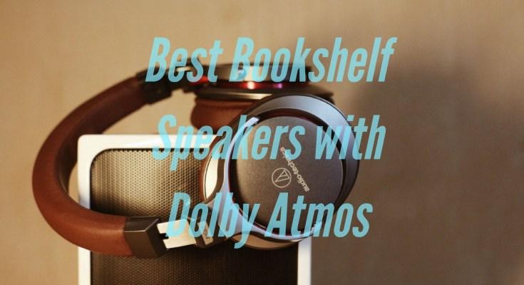 Best Dolby Atmos Bookshelf Speakers with Addon Speaker Modules