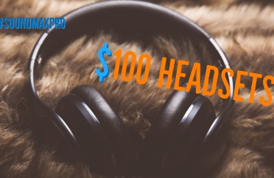 Top Gaming Headsets Under $100