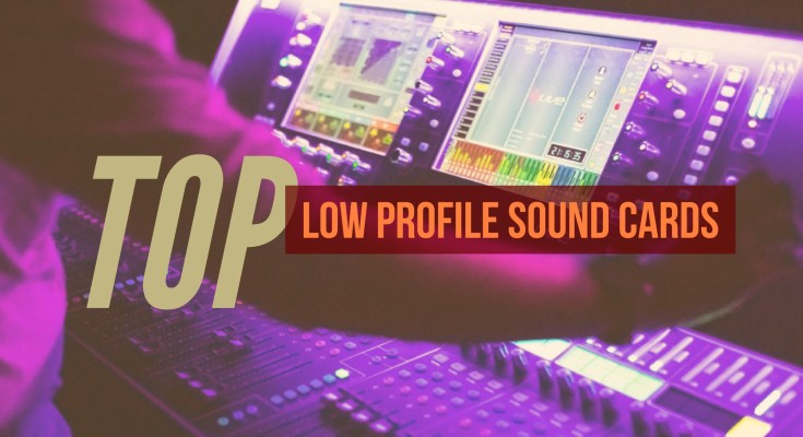 Low Profile Sound Cards
