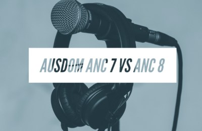 Ausdom ANC 7 vs ANC 8 Specifications Comparison Headphone Review