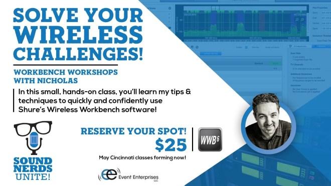 Nicholas Radina Wireless Workbench Workshops!