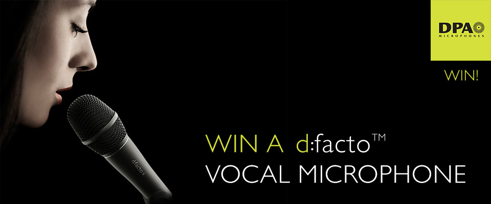 Win a DPA d:facto Vocal Microphone and Get Closer to your True Voice